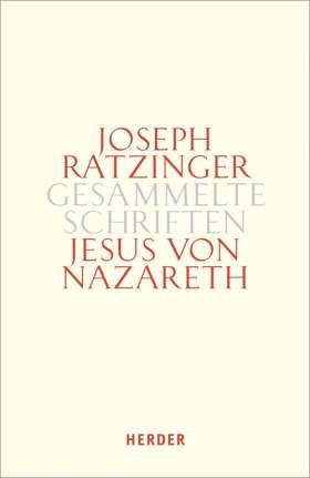 Jesus von Nazareth. Beiträge zur Christologie. Erster Teilband