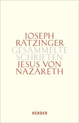 Jesus von Nazareth. Beiträge zur Christologie. Zweiter Teilband