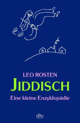 Jiddisch. Eine kleine Enzyklopädie