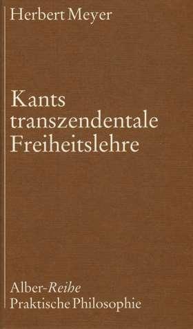 Kants transzendentale Freiheitslehre
