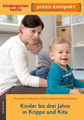 Kinder bis drei Jahre in Krippe und Kita