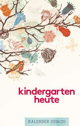 kindergarten heute kalender 2019/20. Der tägliche Begleiter für pädagogische Fachkräfte