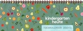 kindergarten heute tischkalender 2020/21. Der Wochenbegleiter für pädagogische Fachkräfte