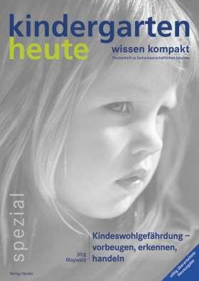 Kindeswohlgefährdung. vorbeugen, erkennen, handeln