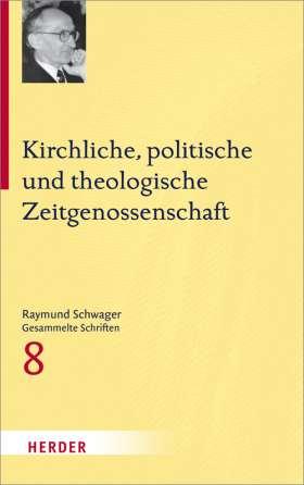 Kirchliche, politische und theologische Zeitgenossenschaft