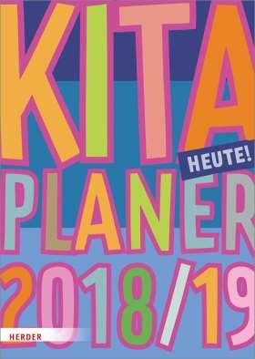 Kita-Planer 2018/2019. Heute!