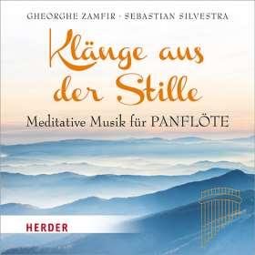 Klänge aus der Stille. Meditative Musik für Panflöte