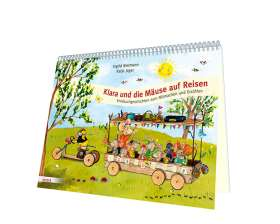 Klara und die Mäuse auf Reisen. Kniebuchgeschichten zum Mitmachen und Erzählen