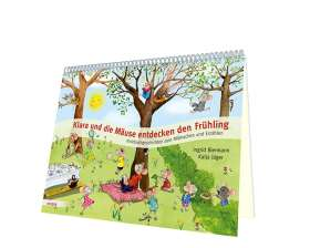 Klara und die Mäuse entdecken den Frühling. Kniebuchgeschichten zum Mitmachen und Erzählen