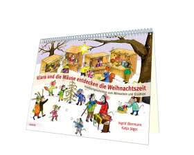 Klara und die Mäuse entdecken die Weihnachtszeit. Kniebuchgeschichten zum Mitmachen und Erzählen.