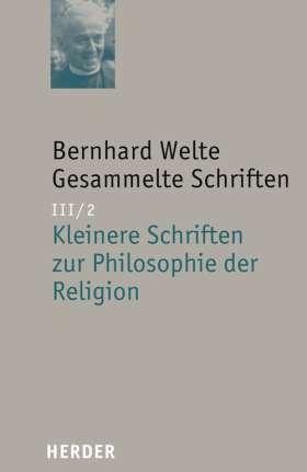 Kleinere Schriften zur Philosophie der Religion