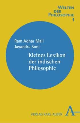 Kleines Lexikon der indischen Philosophie