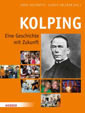 Kolping. Eine Geschichte mit Zukunft