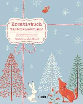 Kreativbuch Winterwunderland. 10 Geschenkpapierbögen 50 x 70 cm - 16 Geschenkanhänger - 32 Sticker