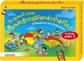 Krippenkinder - Bewegungslandschaften. 32 Ideenkarten fürs Kinderturnen