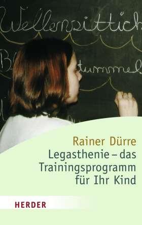 Legasthenie - das Trainingsprogramm für Ihr Kind