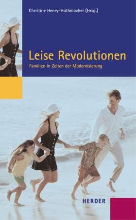 Leise Revolutionen. Familien im Zeitalter der Modernisierung