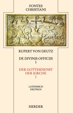 Liber de divinis officiis = Der Gottesdienst der Kirche. 1. Teilband - Auf der Textgrundlage der Edition von Hrabanus Haacke