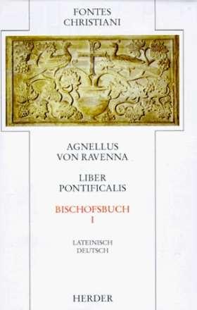 Liber Pontificalis = Bischofsbuch. 1. Teilband