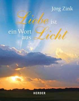 Liebe ist ein Wort aus Licht