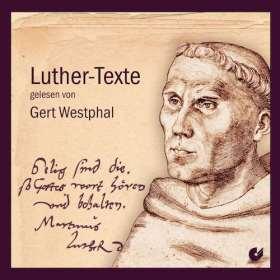 Luther-Texte. Gelesen von Gert Westphal