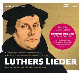 Luthers Lieder. In Chorsätzen von Bach, Praetorius, Buxtehude, Mendelssohn