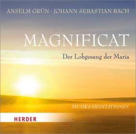 Magnificat. Der Lobgesang der Maria - Musik und Meditationen