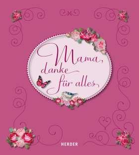 Mama, danke für alles