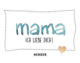 MAMA, ich liebe dich! Eine Liebeserklärung mit Seiten zum Ausfüllen und Verschenken