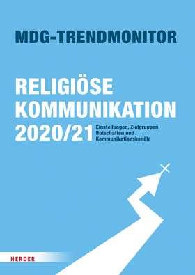 MDG-Trendmonitor. Religiöse Kommunikation 2020/21