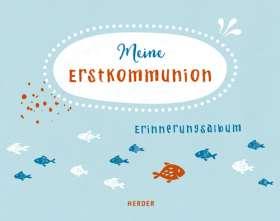 Meine Erstkommunion. Erinnerungsalbum klein