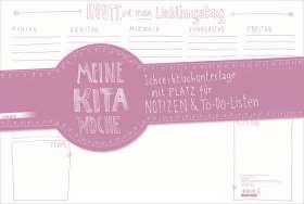Meine Kita-Woche. Schreibtischunterlage mit Platz für Notizen und To-Do-Listen