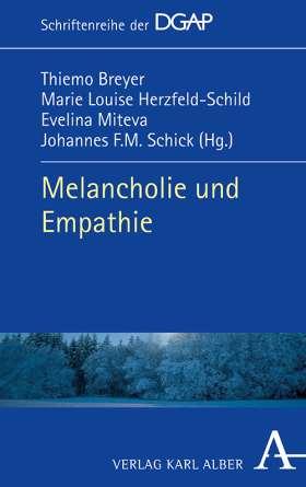 Melancholie und Empathie