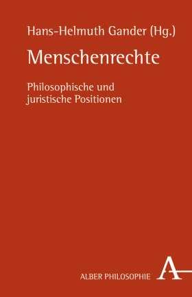 Menschenrechte. Philosophische und juristische Positionen