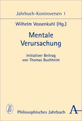 Mentale Verursachung. Jahrbuch-Konferenz 2012-2014