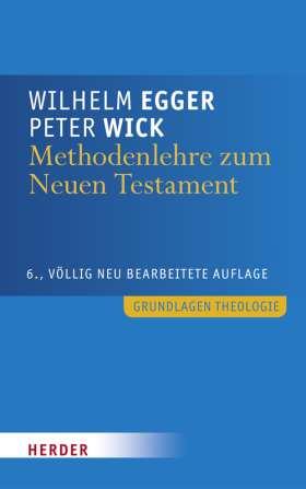Methodenlehre zum Neuen Testament. Biblische Texte selbständig auslegen
