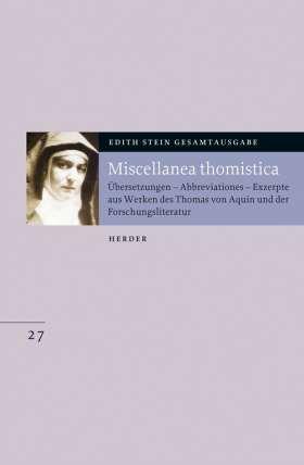 Miscellanea thomistica. Übersetzungen - Abbreviationen - Exzerpte aus Werken des Thomas von Aquin und der Forschungsliteratur