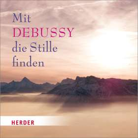 Mit Debussy die Stille finden