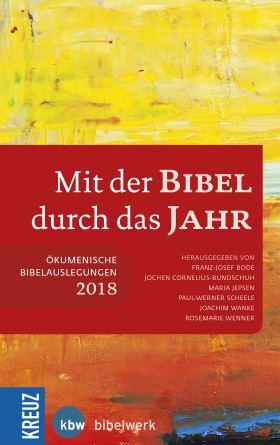 Mit der Bibel durch das Jahr 2018. Ökumenische Bibelauslegung