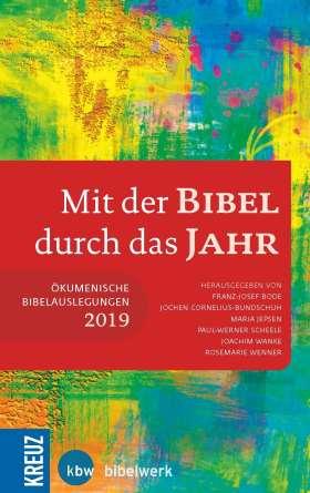 Mit der Bibel durch das Jahr 2019. Ökumenische Bibelauslegungen 2019