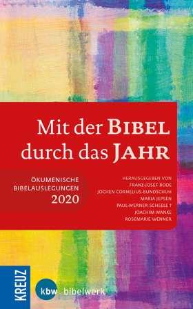 Mit der Bibel durch das Jahr 2020. Ökumenische Bibelauslegungen 2020