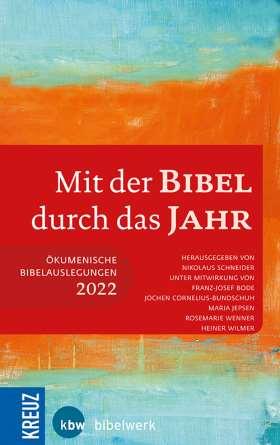 Mit der Bibel durch das Jahr 2022. Ökumenische Bibelauslegung 2022