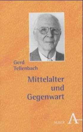 Mittelalter und Gegenwart. Vier Beiträge