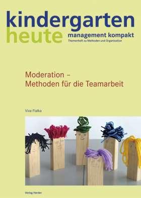Moderation - Methoden für die Teamarbeit