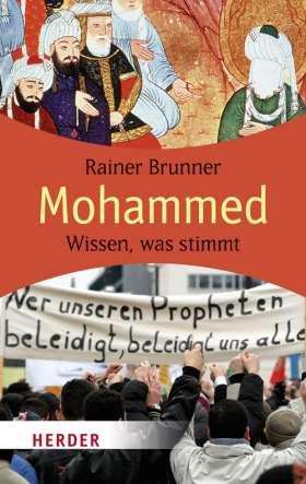 Mohammed. Wissen, was stimmt