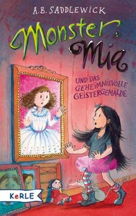 Monster Mia und das geheimnisvolle Geistergemälde