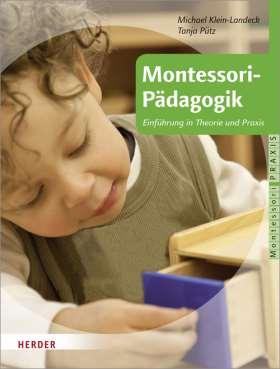 Montessori-Pädagogik.  Einführung in Theorie und Praxis