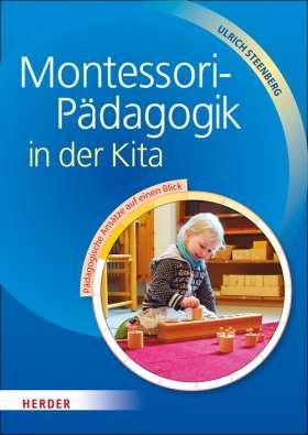 Montessori-Pädagogik in der Kita. Pädagogische Ansätze auf einen Blick