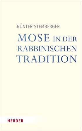 Mose in der rabbinischen Tradition
