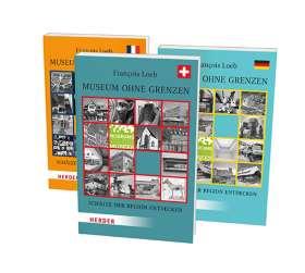 Museum ohne Grenzen. Schätze der Region entdecken: 3 Bände